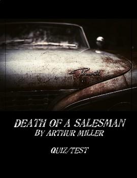 DEATH OF A SALESMAN by Arthur Miller - Test