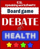 DEBATE time - HEALTH