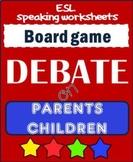 DEBATE time - PARENTS-CHILDREN