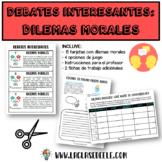 DEBATES: DILEMAS MORALES EN LA CLASE DE ESPAÑOL