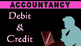 DEBIT & CREDIT   Golden Rules of Accounts   Accounting