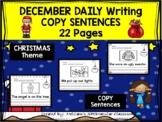 DECEMBER - Daily Writing - COPY Sentence
