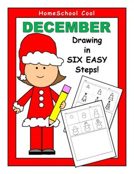 DECEMBER Drawing in Six Easy Steps