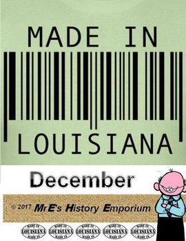 """DECEMBER  """"Made In Louisiana"""" Month"""