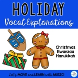 Music Class Kwaanza, Channukah, Christmas Vocal Explorations with Printables