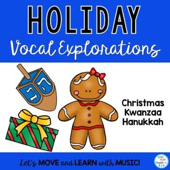 Music Class Kwaanza, Channukah, Christmas Vocal Exploratio