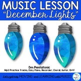 """Holiday Song and Music Lesson: """"December Lights"""" Choir, Recorder, Orff"""
