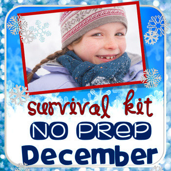 DECEMBER SURVIVAL KIT (NO PREP PRINTABLES)