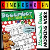 DECEMBER Kindergarten Morning Work - Homework - CCSS - Self Starters