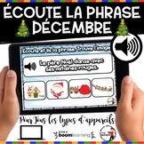 DÉCEMBRE French BOOM cards - Écoute et lis la phrase. (DÉC