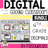 DECIMAL BUNDLE to use with Google Classroom CCSS 4.NF.6 & 7