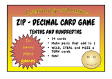 DECIMAL CARD GAME - Zip - Learning to distinguish between tenths and hundredths
