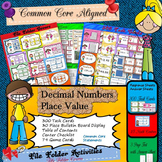 DECIMAL NUMBERS {300 TASK CARDS, 3 GAMES, BULLETIN BOARD DISPLAY} COMMON CORE