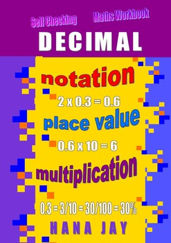 DECIMAL FRACTIONS - notation, place value, multiplication