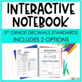 DECIMALS: Interactive Notebook {Covers 5th Grade NBT Standards}