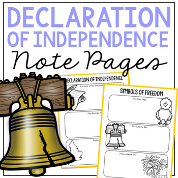 DECLARATION OF INDEPENDENCE Research Activity | History Illustrated Note Pages