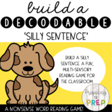 DECODABLE SILLY SENTENCES (SYNTHETIC PHONICS)
