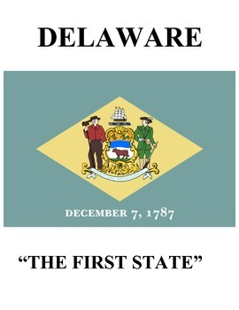 DELAWARE STATE FACTS ACTIVITY UNIT (GRADES 3 - 5)