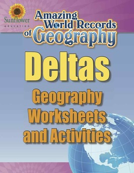 DELTAS—Geography Worksheets and Activities