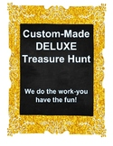DELUXE Custom-Made Treasure Hunt