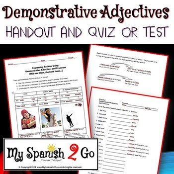 DEMONSTRATIVE ADJECTIVES:  Handout and Quiz/Test