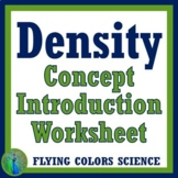 DENSITY WORKSHEET - Concept Introduction Activity for NGSS Middle School