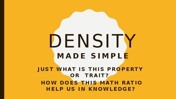 DENSITY: MADE SIMPLE