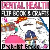 Dental Health Activities Kindergarten and 1st grade