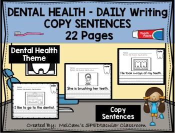 DENTAL HEALTH - Daily Writing - COPY Sentences
