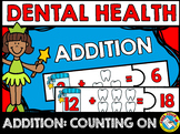 DENTAL HEALTH ACTIVITY KINDERGARTEN MATH (ADDITION COUNTING ON STRATEGY)