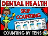 DENTAL HEALTH KINDERGARTEN (TEETH SKIP COUNTING BY 10S CENTER) FEBRUARY ACTIVITY