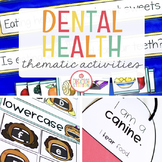 DENTAL HEALTH THEME ACTIVITIES FOR PRESCHOOL, PRE-K AND KINDERGARTEN