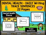 DENTAL HYGIENE - Daily Writing - TRACE Sentences