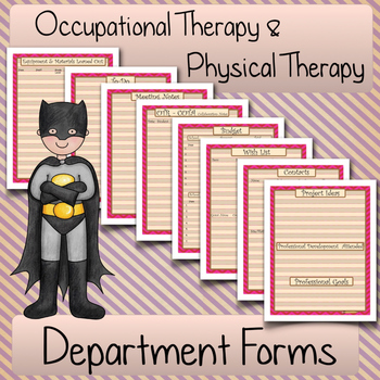 DEPARTMENT FORMS: Occupatioanal Therapy and Physical Therapy