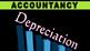 DEPRECIATION | Accountancy