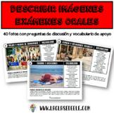 DESCRIPCIÓN DE FOTOS PARA EXÁMENES ORALES DE ESPAÑOL (PACK EN EXPANSIÓN)