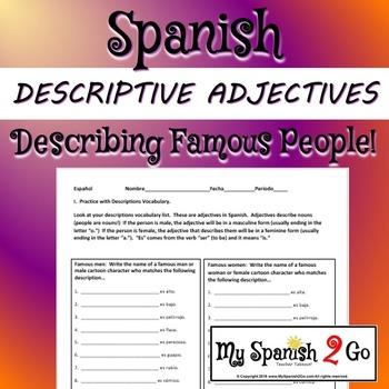 DESCRIPTIONS:  describing famous people using descriptive adjectives.