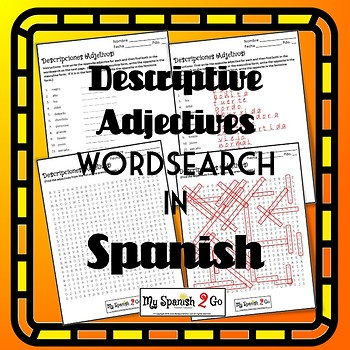 DESCRIPTIVE ADJECTIVES IN SPANISH--Fill-in-the-Blank and Wordsearch