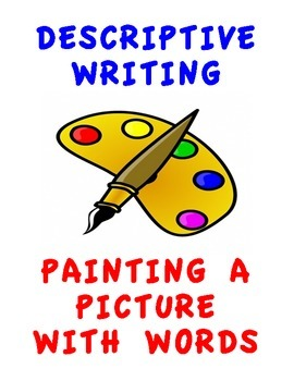 DESCRIPTIVE WRITING PROMPTS FOR ELEMENTARY SCHOOL STUDENTS (!00 PROMPTS)