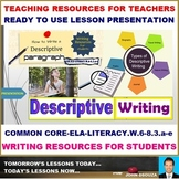 DESCRIPTIVE WRITING - READY TO USE LESSON PRESENTATION