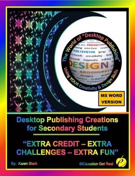 "DESKTOP PUBLISHING ACTIVITIES - ""Extra Credit-Extra Challenges-Extra Fun"""