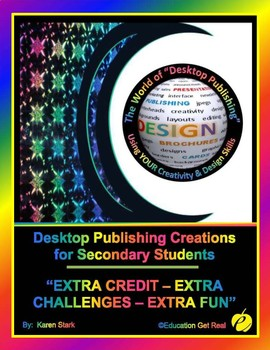 "DESKTOP PUBLISHING ACTIVITIES - ""Extra Credit-Extra Challenges-Extra Fun"""