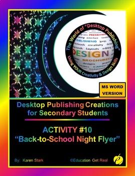 "DESKTOP PUBLISHING (Comp.Apps/ Wd.Proc.) ""#10 Back-to-School Night Flyer"""