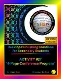 """DESKTOP PUBLISHING (Comp.Apps/ Wd.Proc.) """"#27 4-Page Confe"""