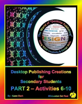 """DESKTOP PUBLISHING - Part 2 Activities: """"Introduction to Design Principles"""""""