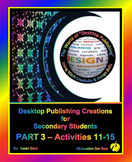 "DESKTOP PUBLISHING - Part 3 Activities: ""Introduction to D"