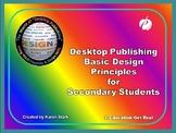 "DESKTOP PUBLISHING (DTP) POWERPOINT: ""Basic DTP Design Pri"