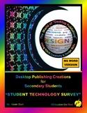 """DESKTOP PUBLISHING (DTP) - """"Student Technology Survey (Form)"""""""