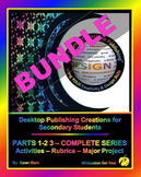 "DESKTOP PUBLISHING PARTS 1-2-3 BUNDLE - ""ALL Activities, Rubrics & Project"""