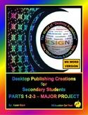 "DESKTOP PUBLISHING PARTS 1-2-3 MAJOR PROJECT: ""Assessing DTP Basic Skills"""
